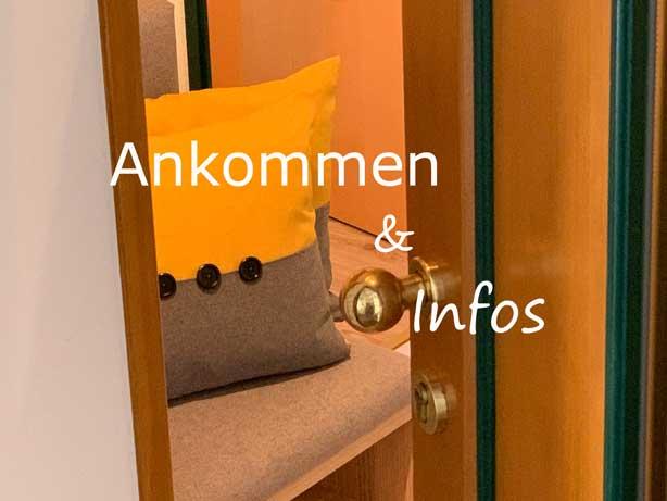 Ankommen und Infos